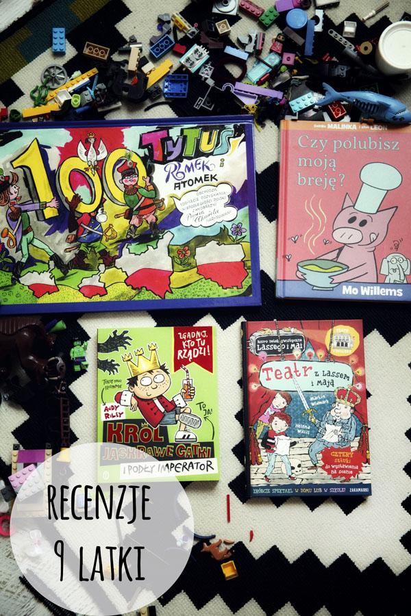 Jakie książki przeczytać <br> recenzje 9 latki
