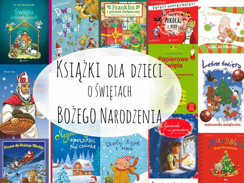 Książki dla dzieci o świętach Bożego Narodzenia