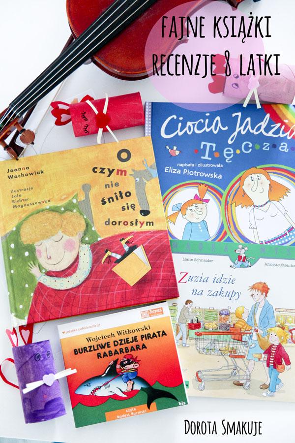4 fajne książki - recenzje 8 latki