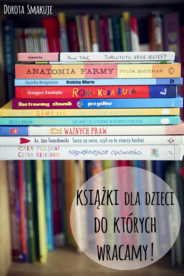 10 książek dla dzieci do których wracamy