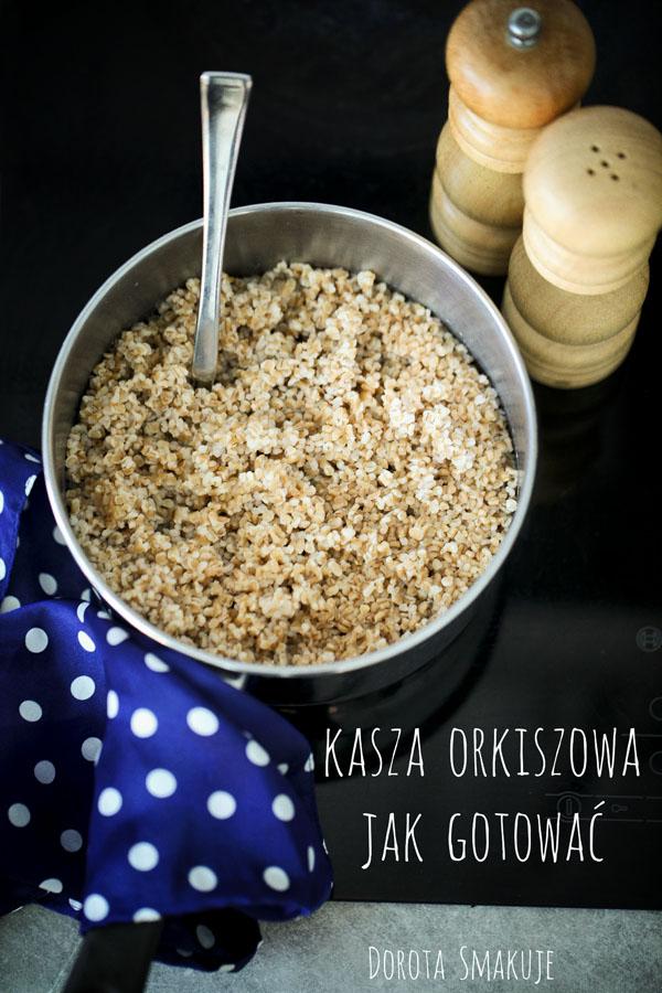 Kasza orkiszowa - jak ugotować