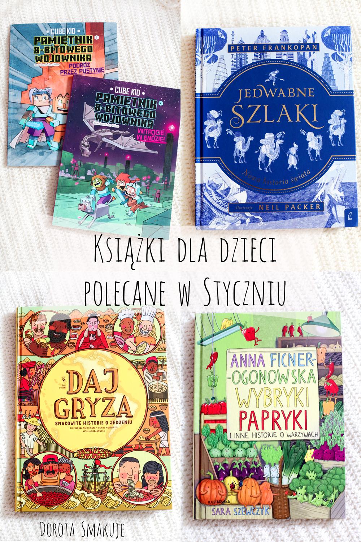 Książki dla dzieci polecane w Styczniu