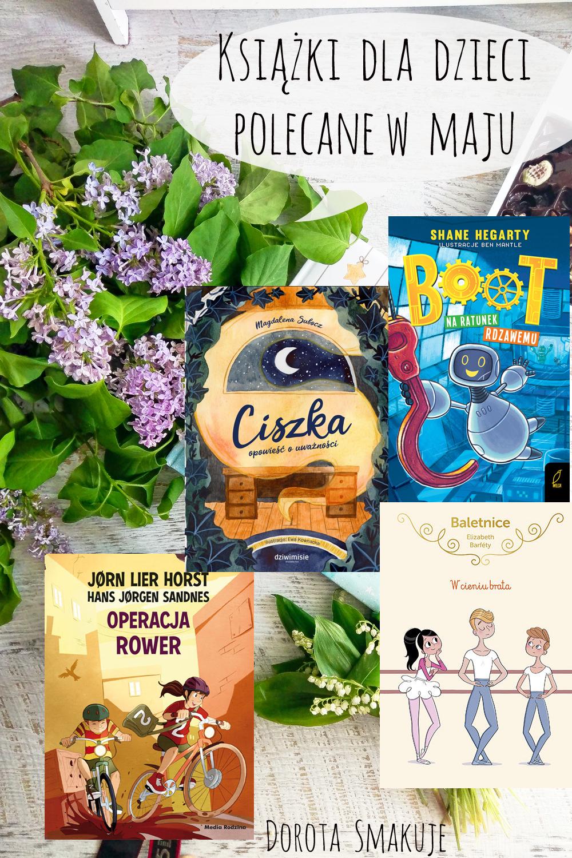 Książki dla dzieci polecane w maju
